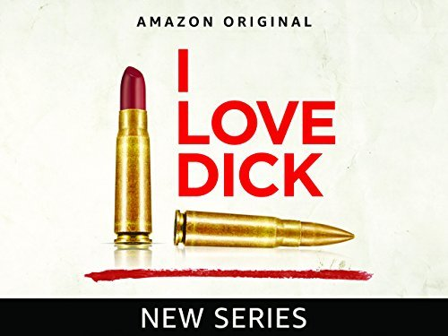Tv Series I Love Dick Takes On Menstruation Society For